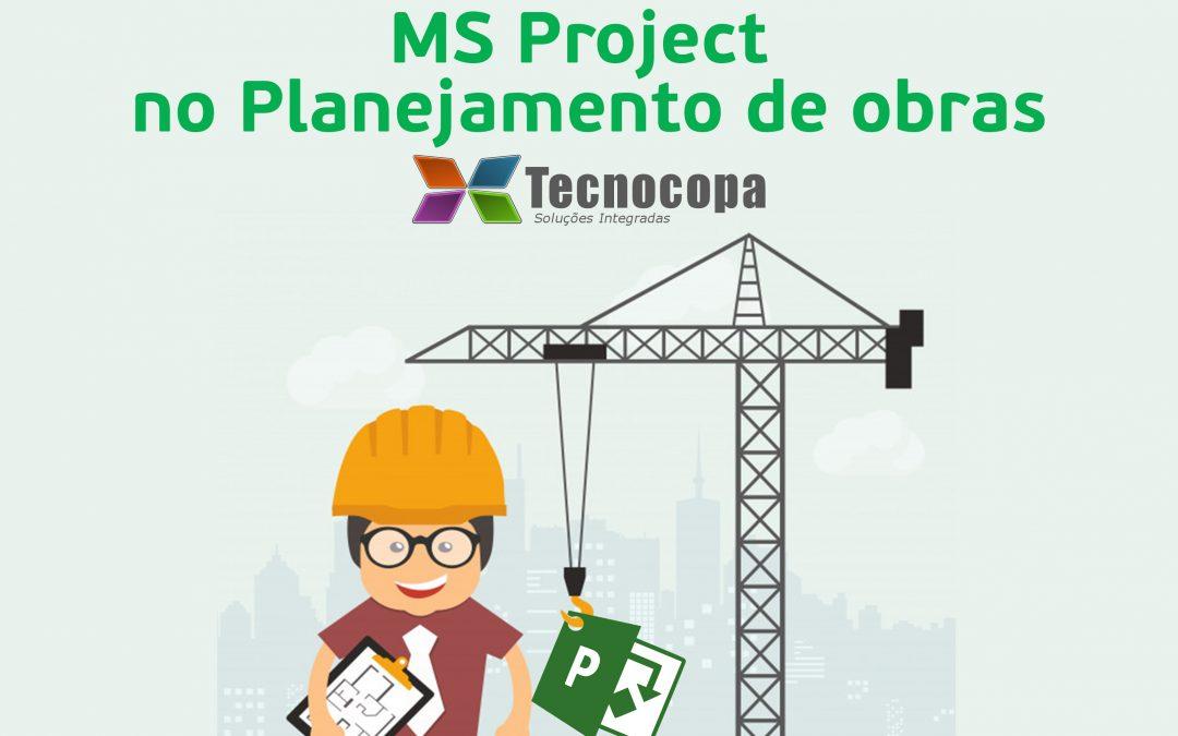 MS Project no Planejamento de obras